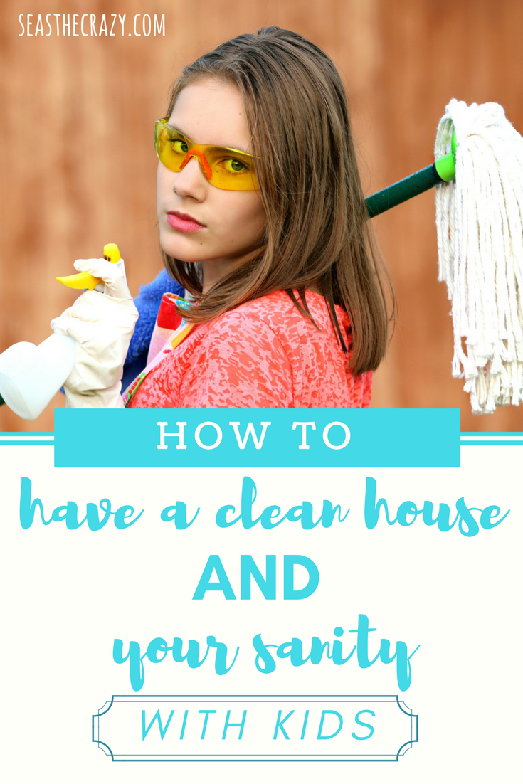 Want to have a clean house AND your sanity with kids? Here's my best mom advice on how to make that happen. FREE printable cleaning schedule included!